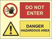 DANGER HAZARDOUS AREA, DO NOT ENTER - ETTERLYSENDE PVC