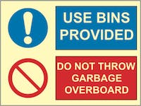 USE BINS PROVIDED, DON'T THROW GARBAGE OVERBOARD - ETTERLYSENDE PVC