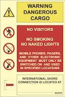 WARNING DANGEROUS CARGO, PROHIBITIONS - ETTERLYSENDE PVC SKILT