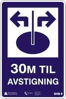 30M TIL AVSTIGNING SKÅL - ALUMINIUMKOMPOSITT SKILT