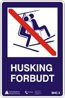 HUSKING FORBUDT - ALUMINIUM KOMPOSITT SKILT
