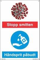 STOPP SMITTEN HÅNDSPRIT PÅBUDT - HVIT PVC SKILT