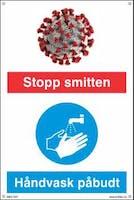 STOPP SMITTEN -HÅNDVASK PÅBUDT SKILT