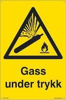 GASS UNDER TRYKK - 400x600mm SKILT