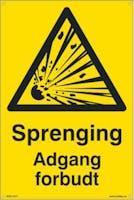 SPRENGING ADGANG FORBUDT - 400X600MM