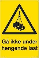 7070418100329  GÅ IKKE UNDER HENGENDE LAST - GUL PVC