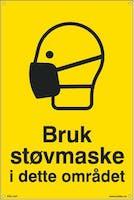 BRUK STØVMASKE I DETTE OM - 200x300mm SKILT