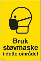 BRUK STØVMASKE I DETTE OM -  400x600mm SKILT