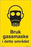 BRUK GASSMASKE I DETTE OM - 300x450mm SKILT