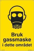 BRUK GASSMASKE I DETTE OM -  200x300mm SKILT