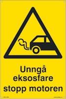 UNNGÅ EKSOSFARE STOPP MOT -  200x300mm SKILT