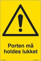 PORTEN MÅ HOLDES LUKKET - GUL PVC - 400x600mm