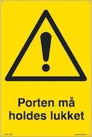 P-7070418100466  PORTEN MÅ HOLDES LUKKET - GUL PVC