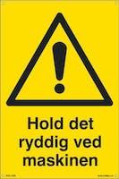 HOLD DET RYDDIG VED MASKI - 200x300mm SKILT