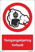 TOMGANGSKJØRING FORBUDT - 400x600mm