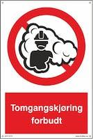 P-7070418120778 TOMGANGSKJØRING FORBUDT - HVIT PVC