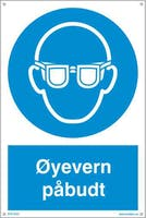 PÅBUDT MED ØYEVERN - HVIT PVC SKILT