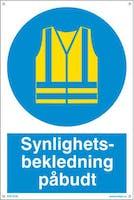 SYNLIGHETSBEKLEDNING PÅBUDT - 300x450mm SKILT