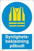 SYNLIGHETSBEKLEDNING PÅBUDT - HVIT PVC SKILT