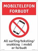 MOBILTELEFON FORBUDT - HVIT PVC SKILT