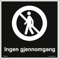 SKILT INGEN GJENNOMGANG - ALUMINIUMKOMPOSITT SKILT